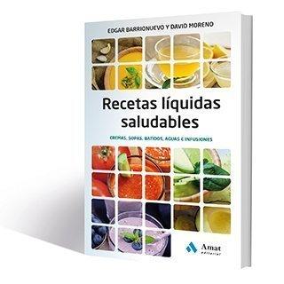 Comprar libro, Recetas líquidas saludables de Edgar Barrionuevo
